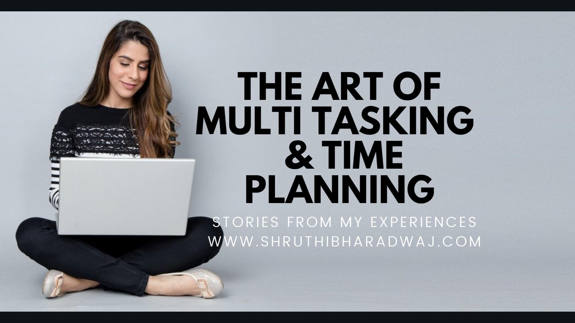 www.shruthibharadwaj.com_theartofmultitaskingandtimeplanning_digitalmarketingagencyinbangalore1a