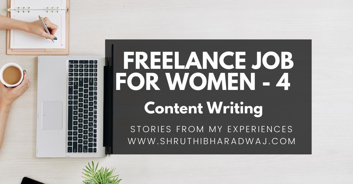 freelance jobs for women on career break_content writing digital marketing_digitalmarketinginbangalore_shruthibharadwaj.com